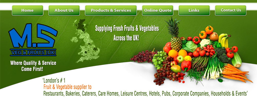 M S Veg & Fruits UK London